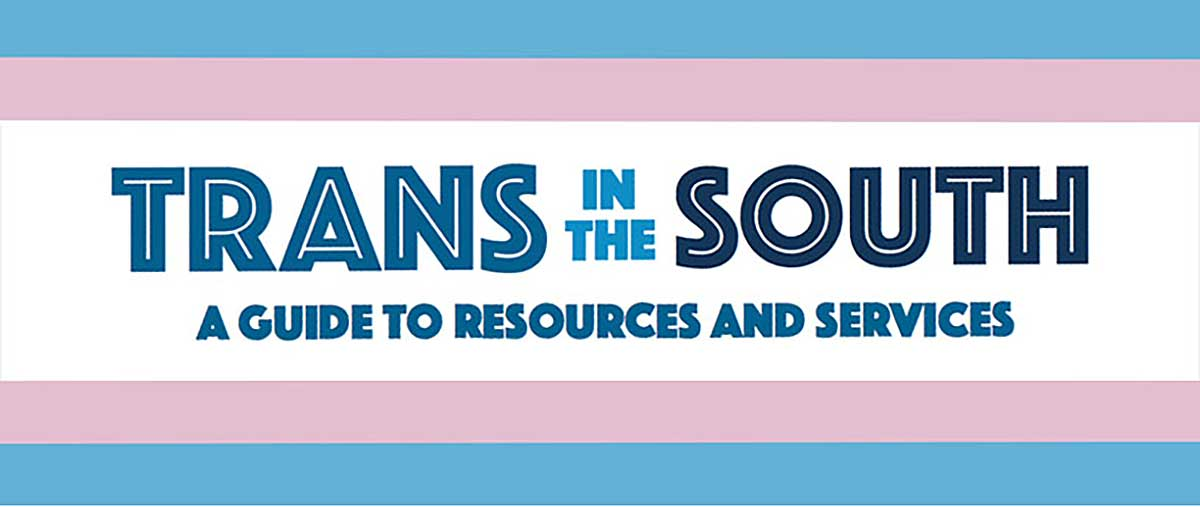 Trans in the South Guide
