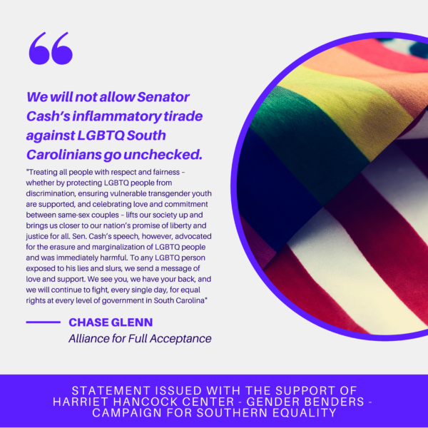 Excerpt from statement from Chase Glenn, Alliance for Full Acceptance, condemning anti-LGBTQ tirade from Sen. Cash. There is a rainbow and American flag on the right side of the graphic.